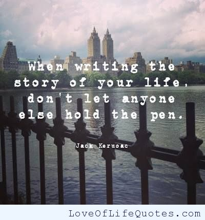 Jack-Karuac-quote-on-writing-the-story-of-your-life